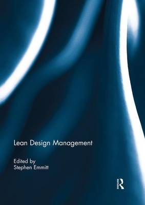 Lean Design Management by Stephen Emmitt