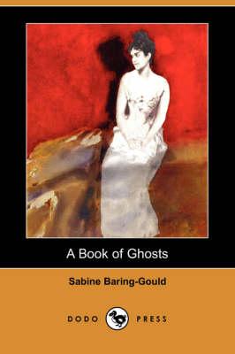 Book of Ghosts (Dodo Press) book