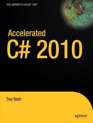 Accelerated C# 2010 by Trey Nash