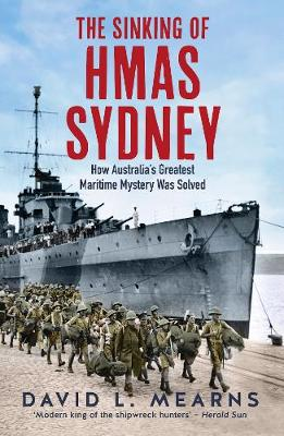 The Sinking of HMAS Sydney by David L. Mearns