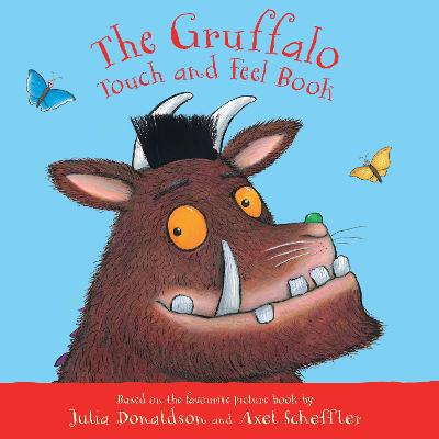 The Gruffalo Touch and Feel Book book