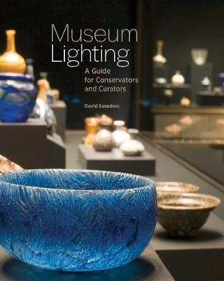Museum Lighting - A Guide for Conservators and Curators book