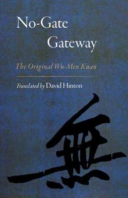 No-Gate Gateway by David Hinton
