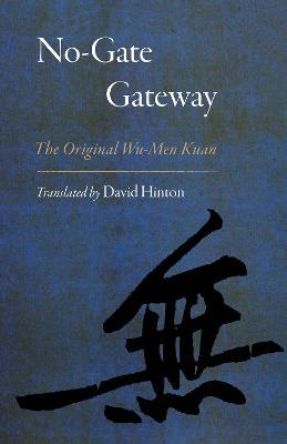 No-Gate Gateway by David Hinton
