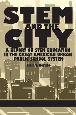 STEM and the City by Clair T. Berube