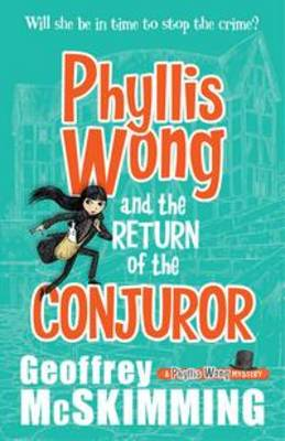 Phyllis Wong and the Return of the Conjuror book