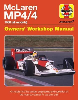 McLaren Mp4/4 Owners' Workshop Manual by Haynes Publishing