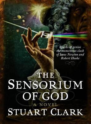 Sensorium of God by Stuart Clark