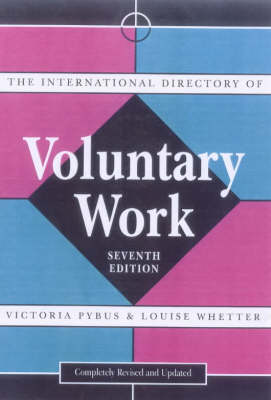 The International Directory of Voluntary Work by Victoria Pybus