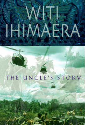 UNCLES STORY by Witi Ihimaera