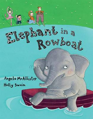 Elephant in a Rowboat by Angela McAllister