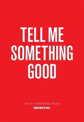 Tell Me Something Good book