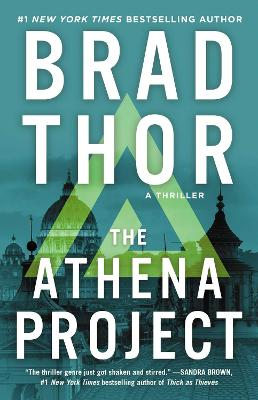 The Athena Project: #1 by Brad Thor