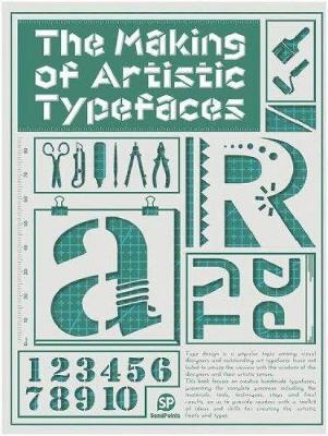 The Making Of Artistic Typefaces by SendPoints