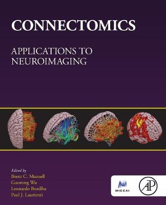 Connectomics by Brent C. Munsell