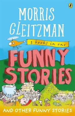 Funny Stories: And Other Funny Stories by Morris Gleitzman