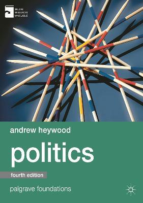 Politics by Andrew Heywood