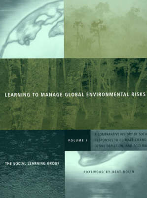 Learning to Manage Global Environmental Risks by Bert Bolin