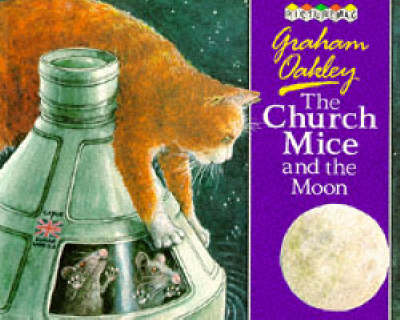 The Church Mice and the Moon by Graham Oakley