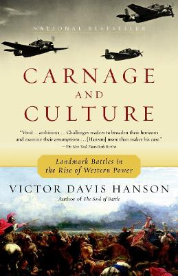 Carnage & Culture by Victor Davis Hanson