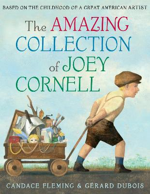Amazing Collection Of Joey Cornell by Candace Fleming