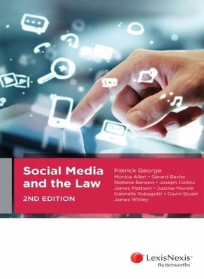 Social Media and the Law by James Whiley George et al