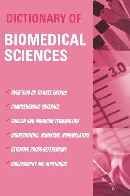 Dictionary of Biomedical Science book