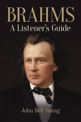 Brahms: A Listener's Guide book