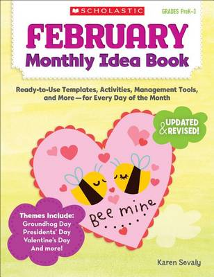 February Monthly Idea Book by Karen Sevaly
