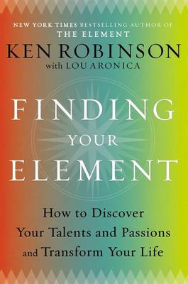 Finding Your Element by Sir Ken Robinson