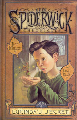 Spiderwick Chronicles #3: Lucinda's Secret book