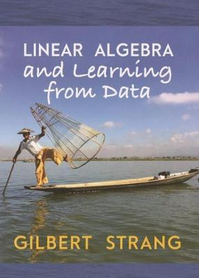 Linear Algebra and Learning from Data by Gilbert Strang