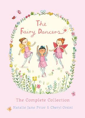 The The Fairy Dancers: The Complete Collection by Natalie Jane Prior