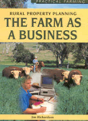 The Farm as a Business by Jim Richardson