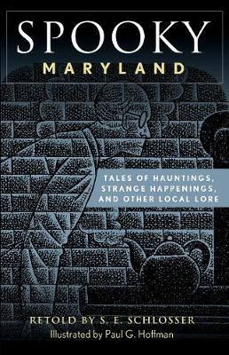Spooky Maryland by S. E. Schlosser