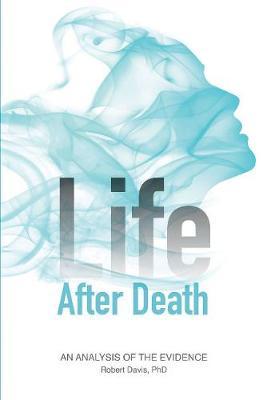 Life After Death by Robert Davis