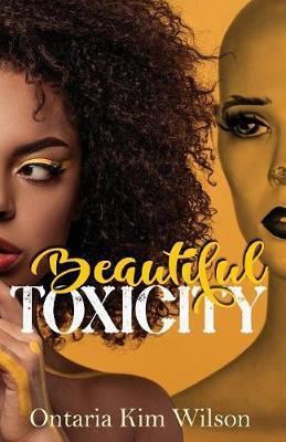 Beautiful Toxicity book