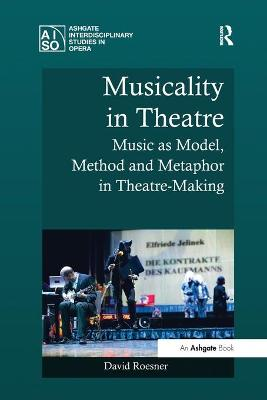 Musicality in Theatre by David Roesner
