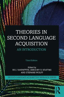 Theories in Second Language Acquisition: An Introduction by Bill VanPatten