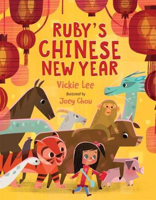 Ruby's Chinese New Year by Vickie Y. Lee