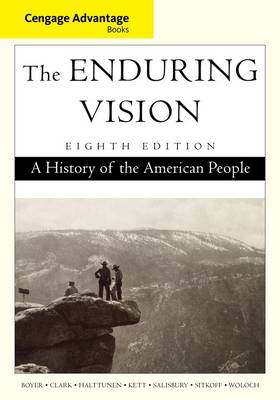 Advantage Books: The Enduring Vision: A History of the American People by Karen Halttunen