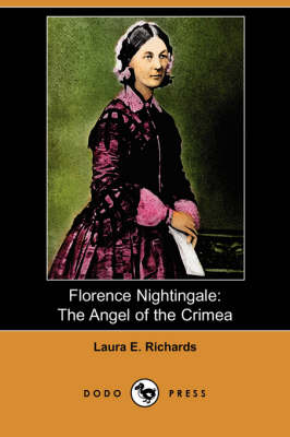 Florence Nightingale by Laura Elizabeth Howe Richards