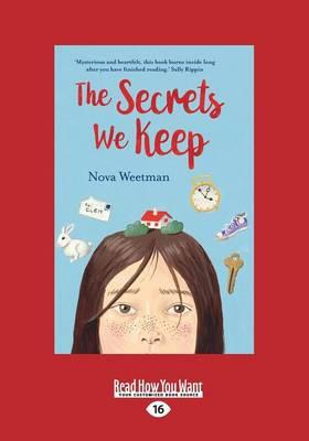 The Secrets We Keep by Nova Weetman