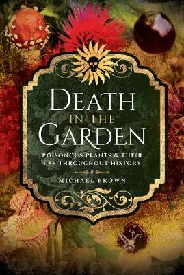 Death in the Garden by Michael Brown