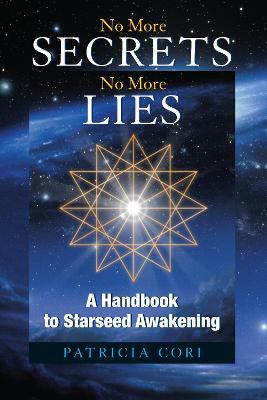 No More Secrets, No More Lies by Patricia Cori