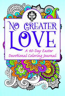 No Greater Love by Warner Press