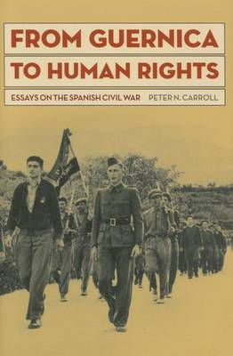 From Guernica to Human Rights by Peter N. Carroll