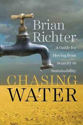 Chasing Water by Brian Richter