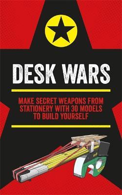 Desk Wars by John Austin