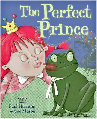 The Perfect Prince by Paul Harrison